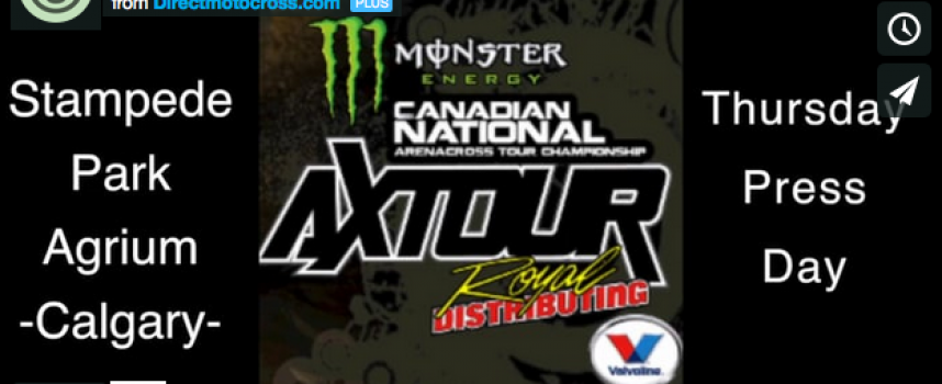 Canada AX Tour – Thursday Press Day in Calgary
