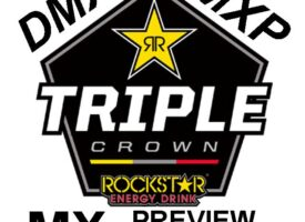 Podcast | DMX/MXP Rockstar Triple Crown MX Nationals Preview