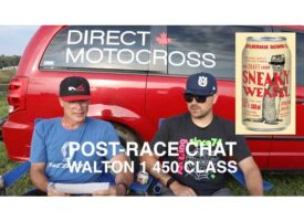 Post-Race Chat | Walton 1 – 450 Class