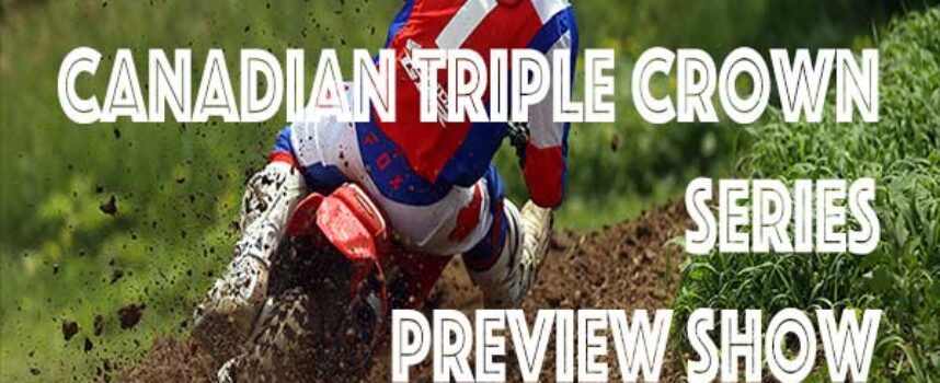 Podcast   2021 Canadian MX Nationals Preview Show   FXR