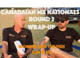Canadian MX Nationals Post Race with Bigwave and The Fish   Round 2
