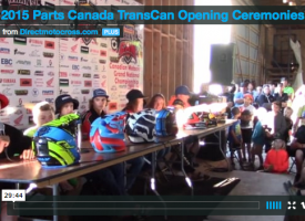 Watch the 2015 Parts Canada TransCan Opening Ceremonies