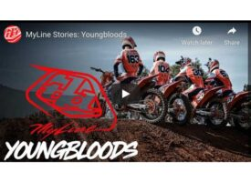 Video | MyLine Stories: Youngbloods | Troy Lee Designs