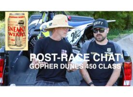 Post-Race Chat | Gopher Dunes 450 Recap | Sneaky Weasel