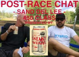 Sand Del Lee Sneaky Weasel Post-Race Chat | 450 Class