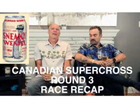 Canadian Supercross Round 3 Post-Race Recap | Sneaky Weasel Beer