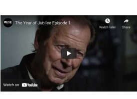 Video | The Year of Jubilee – Episode 1