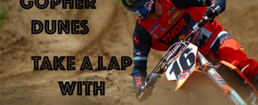 Video | A Lap of Gopher Dunes with #16 Cole Thompson | KTM Canada
