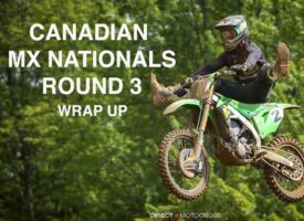 Video | 2021 Canadian MX Nationals Round 3 Wrap Up from Gopher Dunes